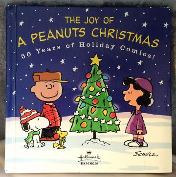 2000 'The Joy of a Peanuts Christmas - 50 Years of Holiday Comics!' First Edition Children's Holiday Book in children's