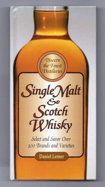 1997 First Edition 'Single Malt & Scotch Whisky' by Daniel Lerner, Vintage Distilleries Scotch Whisky Bar Reference Book in BARWARE