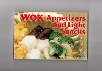 1982 Vintage Chinese Wok Cookbook 'Appetizers and Light Snacks' Chinese Recipes, Vintage Asian Cookbook Recipes in cookbooks