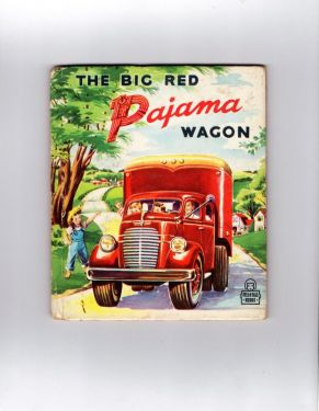 1949 Vintage Children's Book 'The Big Red Pajama Wagon', Kids Child Tell a Tale Books #840 by Mary Elting in children's