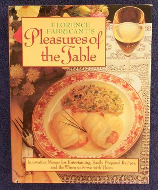 1989 First Edition Vintage Cookbook 'Florence Fabricant's Pleasures of the Table' with Menus and Wine Pairings in cookbooks
