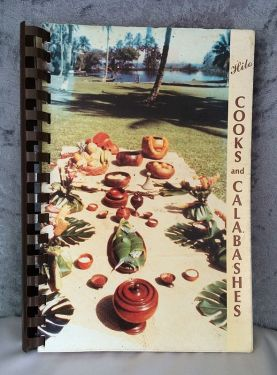 1987 First Edition Vintage Cookbook 'Hilo Cooks and Calabashes' in cookbooks