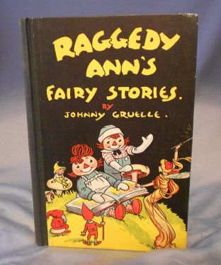 1928 'Raggedy Ann's Fairy Stories' Vintage Children's Book by Johnny Gruelle in children's