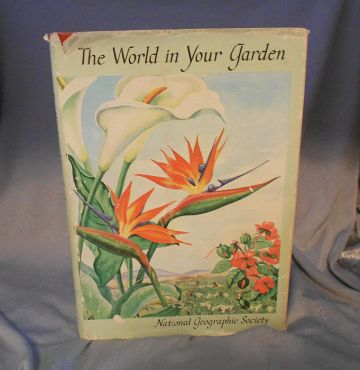 1957 First Edition Vintage Horticulture Book 'The World in Your Garden' in gardening