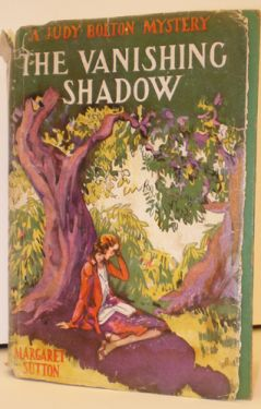 1940 'The Vanishing Shadow'; a Judy Bolton Mystery, by Margaret Sutton in fiction