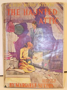 1940 'The Haunted Attic'; a Judy Bolton Mystery, by Margaret Sutton in fiction