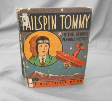 1933 'Tailspin Tommy in the Famous Pay-Roll Mystery' Vintage Big Little Book Series in big little books